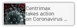 Centrimax takes action on Coronavirus